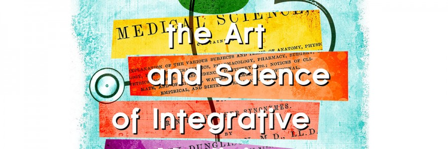 Art & Science: Integrative Medicine